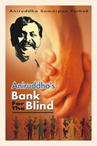 aniruddhas bank for blind